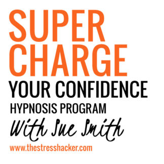 supercharge your confidence, hypnosis program, the stresshacker
