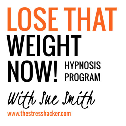 Lose, weight, now, hypnosis, program, the stresshacker