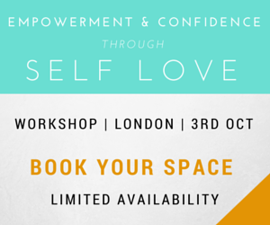 Empowerment & Confidence Through Self Love