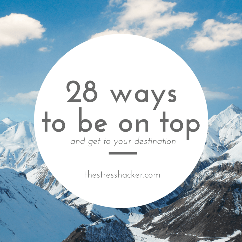 28 ways to be on top
