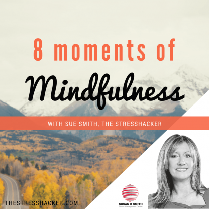 8 moments of mindfulness