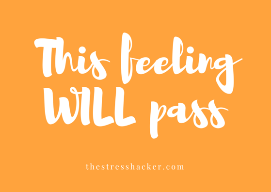 This feeling will pass